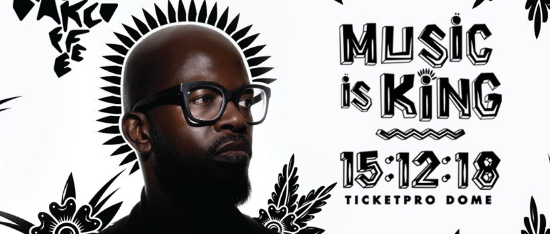 BLACK COFFEE GIVES THE PEOPLE WHAT THEY WANT #MUSICISKING