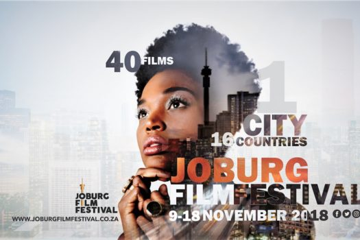 CELEBRATING EXCELLENCE IN FILM AT THE JOBURG FILM FESTIVAL