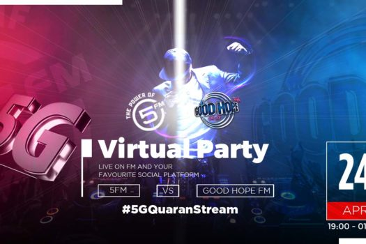 RADIO GIANTS 5FM & GOOD HOPE FM HOST THE 5G VIRTUAL PARTY