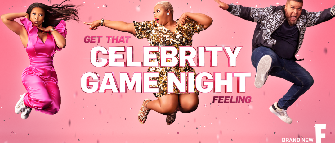 GET THAT CELEBRITY GAME NIGHT FEELING!