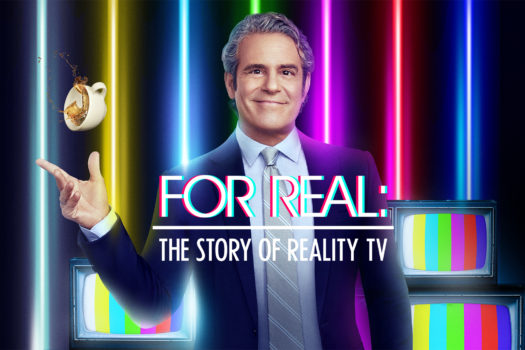 E! SPILLS THE TEA AS NEW SERIES 'FOR REAL: THE STORY OF REALITY TV'