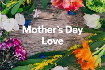 PERSONALISE YOUR MOTHER'S DAY PLAYLIST WITH SPOTIFY