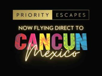 PRIORITY ESCAPES LAUNCHES ROUTE FROM SA TO MEXICO